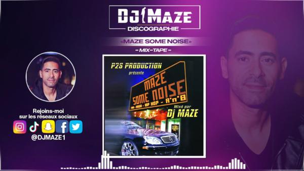 Maze some noise mixé par Dj Maze (mix tape)